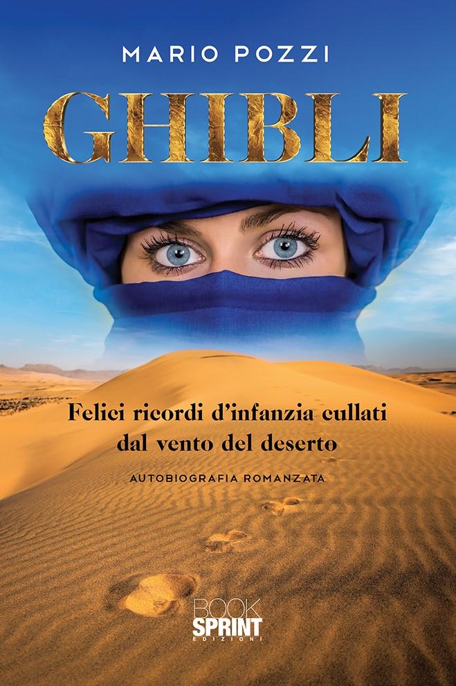 mario pozzo, ghibli, trezzo, ecomuseo adda di leonardo, tripolitana italiana, libia, tuareg, autobiografia